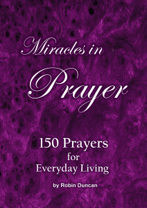 150 Prayers for Everyday Living by Robin Duncan